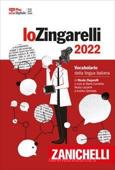 Lo Zingarelli 2022. Vocabolario della lingua italiana. Versione base. Con Contenuto digitale (fornito elettronicamente)