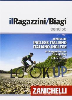 Il Ragazzini/Biagi Concise. Dizionario inglese-italiano. Italian-English dictionary. Con aggiornamento online