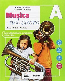 Musica nel cuore. Per la Scuola media. Con e-book. Con espansione online. Con Libro: BES. Con DVD-ROM vol.A-B