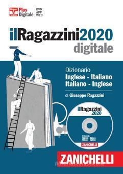 Il Ragazzini 2020. Dizionario inglese-italiano, italiano-inglese. Polibox. DVD-ROM. Con aggiornamento online. Con app. Con Contenuto digitale per download