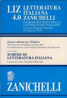 LIZ 4.0. Letteratura italiana Zanichelli. CD-ROM dei testi della letteratura italiana