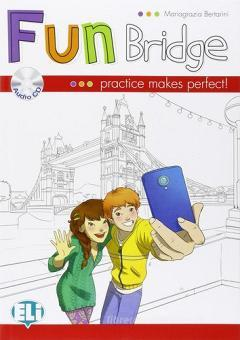 Fun bridge. Con CD Audio. Per la Scuola elementare