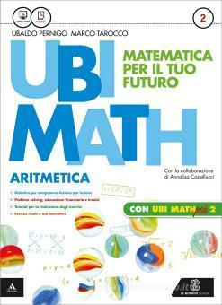 Ubi math. Matematica per il futuro. Aritmetica-Geometria 2-Quaderno Ubi math più. Per la Scuola media. Con e-book. Con espansione online vol.2