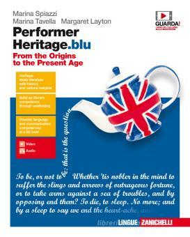 Performer heritage. blu. From the origins to the present age. Per le Scuole superiori. Con Contenuto digitale (fornito elettronicamente)