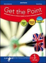 Get the point. Eserciziario. Con espansione online. Con CD Audio. Per il biennio delle Scuole superiori vol.2