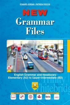 New grammar files. English grammar and vocabulary elementary (A2) to upper-intermediate (B2). Per le Scuole superiori. Ediz. per la scuola. Con e-book. Con espansion