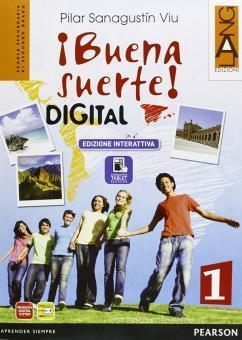 Buena suerte digital. Ediz. interattiva. Per le Scuole superiori. Con e-book. Con espansione online vol.1