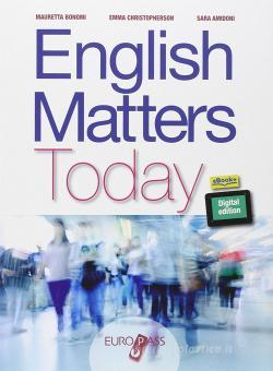 English matters today. Per le Scuole superiori. Con e-book. Con espansione online