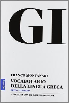 GI. Vocabolario della lingua greca. Con la guida all'uso del vocabolario e lessico di base. Con CD-ROM. Con aggiornamento online