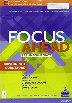 Focus ahead. Modalità mista di tipo B. Pre-intermediate. Per le Scuole superiori. Con e-book. Con espansione online