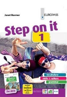 Step on it. Con storia. Per le Scuole superiori. Con e-book. Con espansione online vol.1