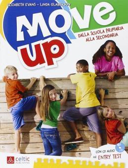 Move up. Con CD Audio. Per la Scuola elementare