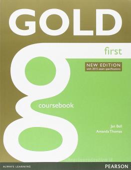 Gold first. New edition. Per le Scuole superiori. Con e-book. Con espansione online