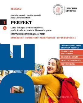 Perfekt. Corso di lingua e cultura tedesca. Grammatik auf einen Blick. Per le Scuole superiori. Con CD Audio formato MP3. Con e-book. Con espansione online vol.1