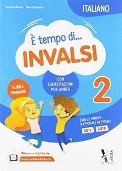 È tempo di INVALSI. Italiano. Per la Scuola elementare. Con espansione online vol.2