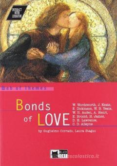 Bonds of love. Con CD Audio