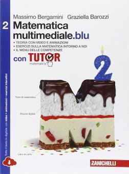 Matematica multimediale.blu. Con fascicolo costruire competenze di matematica. Con Tutor. Per le Scuole superiori. Con espansione online vol.2