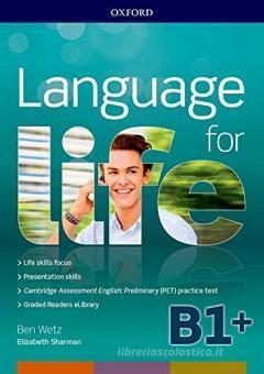 Language for life. B1. Student's book-Workbook. Con Lanrev, Hub, 16 eread, 1 test. Per le Scuole superiori. Con ebook. Con espansione online. Con CD-ROM
