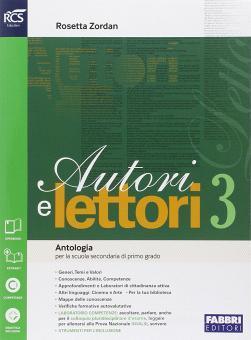 Autori e lettori. Quaderno. Per la Scuola media. Con e-book. Con espansione online vol.3
