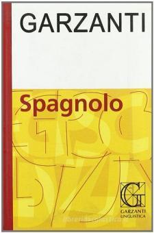 Dizionario spagnolo Garzanti. Ediz. bilingue
