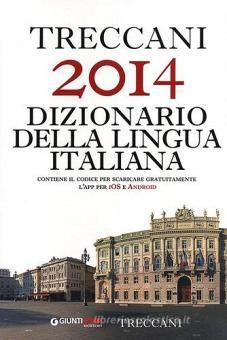 Treccani 2014 dizionario della lingua italiana