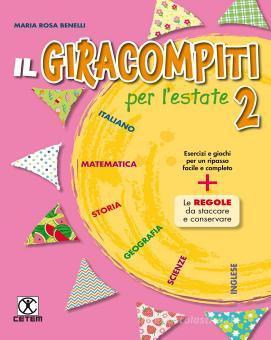 Il Giracompiti per l'estate. Per la Scuola elementare. Con espansione online vol.2