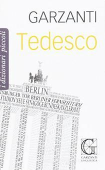 Piccolo dizionario di tedesco. Italiano-tedesco, tedesco-italiano