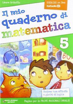 Il mio quaderno di matematica. Per la Scuola elementare vol.5