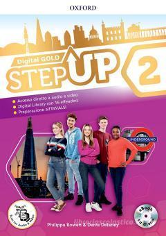 Step up gold. Student's book-Workbook-Extra book. Per la Scuola media. Con e-book. Con espansioni online. Con Libro: Mind map vol.2