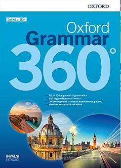 Oxford grammar 360°. Student book without key. Per le Scuole superiori. Con e-book. Con espansione online