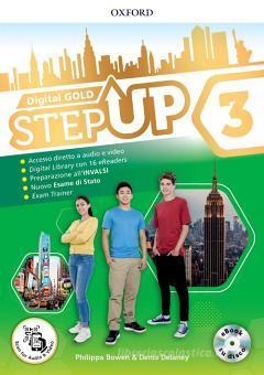 Step up gold. Student's book-Workbook-Extra book. Per la Scuola media. Con e-book. Con espansione online vol.3