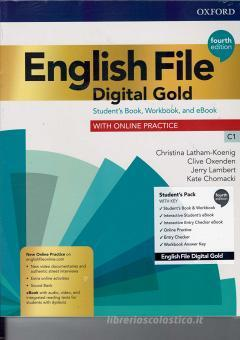 English file. Digital gold C1. Student's book. Woorkbook. With key. Per le Scuole superiori. Con e-book. Con espansione online