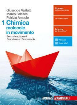 Chimica: molecole in movimento. Per le Scuole superiori. Con Contenuto digitale (fornito elettronicamente) vol.1