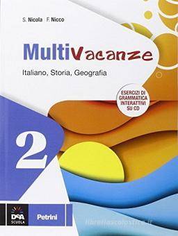 Multivacanze. Italiano, storia e geografia. Per la Scuola media. Con CD-ROM vol.2