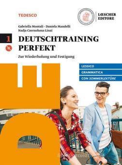 Deutschtraining perfekt. Zur wiederholung und Festigung. Con Sommerlektüre. Per le Scuole superiori. Con CD Audio formato MP3. Con e-book. Con espansione online vol.1