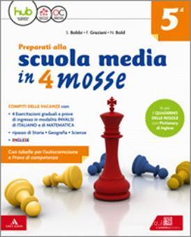 Preparati alla scuola media in 4 mosse. Volume + Quaderno delle regole