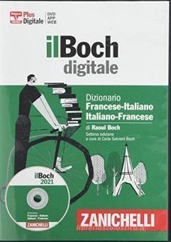 Il Boch in DVD. Dizionario francese-italiano, italiano-francese. DVD-ROM. Con Contenuto digitale (fornito elettronicamente)