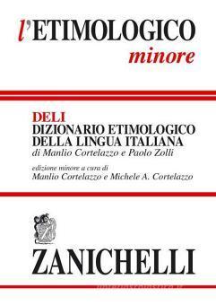 L' etimologico minore. Dizionario etimologico della lingua italiana