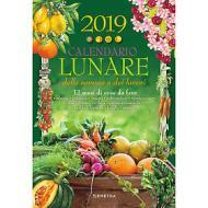 Calendario lunare delle semine e dei lavori 2019. 12 mesi di cose da fare