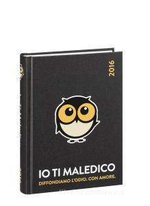 Diario io ti maledico 2015-2016