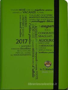 Agenda io ti maledico 12 mesi settimanale 2017 verde