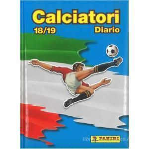 Calciatori Panini 2018-2019. Diario 12 mesi